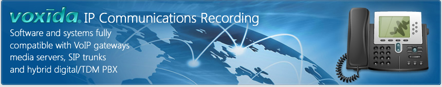 Voxida for IP Communications Recording
